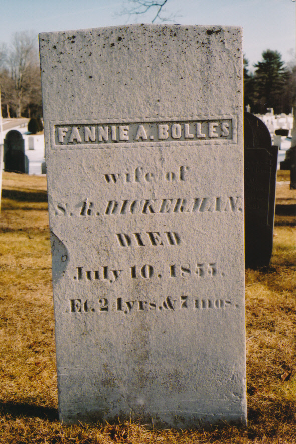 Fannie A. Bolles, wife of S.R. Dickerman